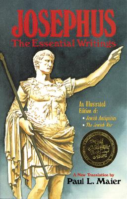 Josephus: The Essential Writings, Flavius Josephus