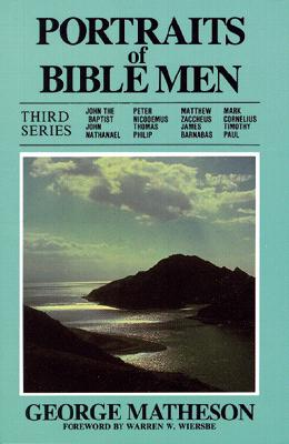 Portraits of Bible Men (Third Series), Matheson, George