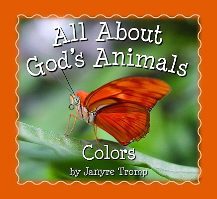 Image for All About God's Animals-Colors (All About God's Animals)