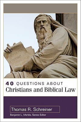 Image for 40 Questions About Christians and Biblical Law (40 Questions & Answers Series)