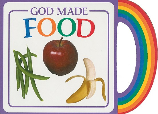 Image for God Made Food (God Made...)