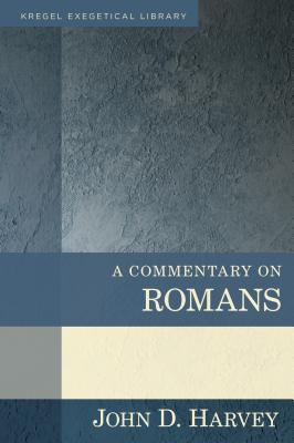 Image for A Commentary on Romans (Kregel Exegetical Library)