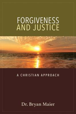 Image for Forgiveness and Justice: A Christian Approach