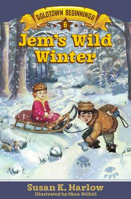 Image for Jem's Wild Winter (Goldtown Beginnings)
