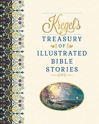 Image for Kregel's Treasury of Illustrated Bible Stories