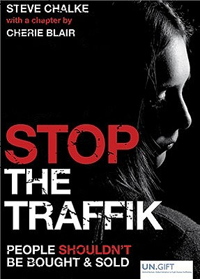 Image for Stop The Traffik: People Shouldn't Be Bought & Sold