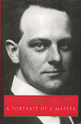 Image for P. G. Wodehouse: a Portrait of a Master