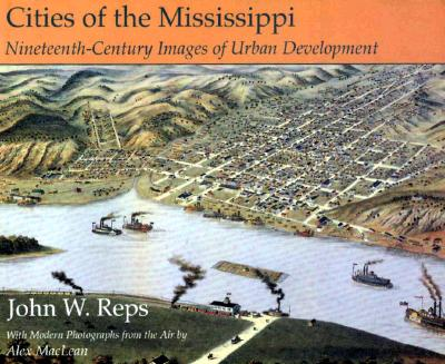 Image for Cities of the Mississippi: Nineteenth-Century Images of Urban Development