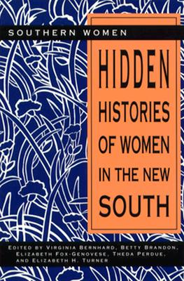 Image for Hidden Histories of Women in the New South (Southern Women)