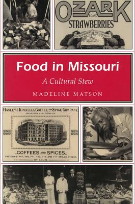 Image for Food in Missouri: A Cultural Stew