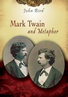 Image for Mark Twain and Metaphor (Mark Twain and His Circle)
