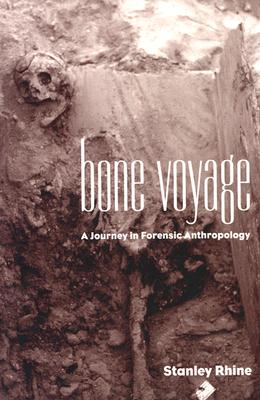 Image for Bone Voyage: A Journey in Forensic Anthropology