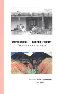 Image for Maria Chabot - Georgia O'Keeffe: Correspondence, 1941-1949