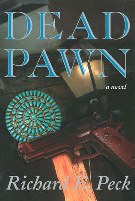 Dead Pawn, Peck, Richard E.