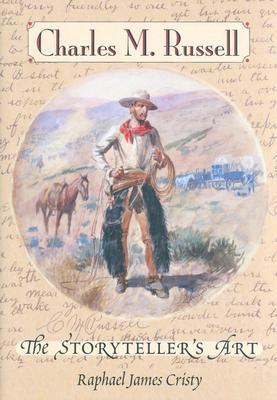 Image for Charles M. Russell: The Storyteller's Art