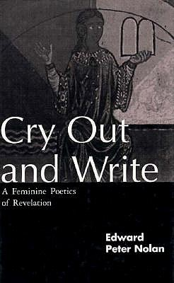 Image for Cry Out and Write: A Feminine Poetics of Revelation
