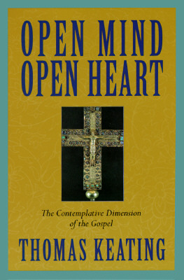 Image for Open Mind, Open Heart: The Contemplative Dimension of the Gospel