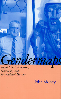 Image for Gendermaps: Social Constructionism, Feminism, and Sexosophical History