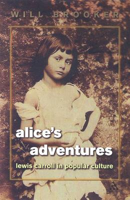 Image for Alice's Adventures: Lewis Carroll in Popular Culture