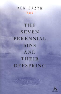 Image for Seven Perennial Sins and Their Offspring