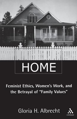 Image for Hitting Home: Feminist Ethics, Women's Work, and the Betrayal of Family Values