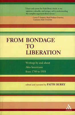 Image for From Bondage to Liberation: Writings by and about Afro-Americans