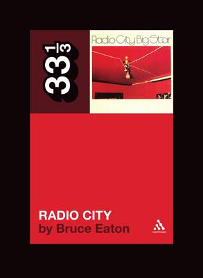 Image for Big Star's Radio City (33 1/3)