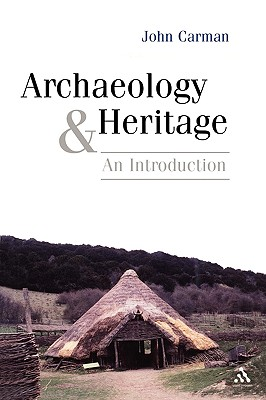 Image for Archaeology and Heritage: An Introduction