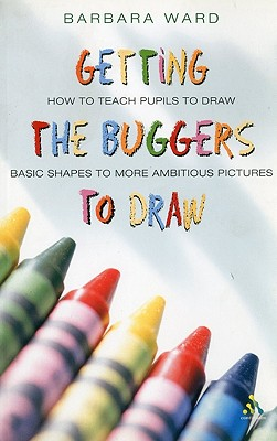 Image for Getting the Buggers to Draw