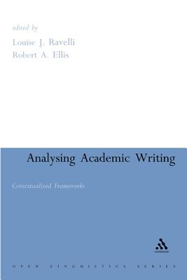Analysing Academic Writing: Contextualized Frameworks (Open Linguistics)