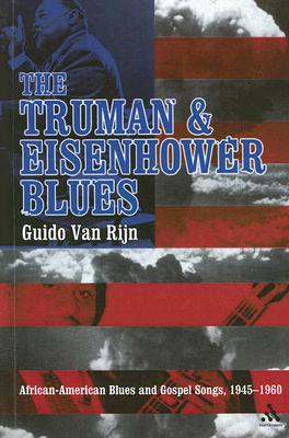 Image for The Truman and Eisenhower Blues: African-American Blues and Gospel Songs, 1945-1960