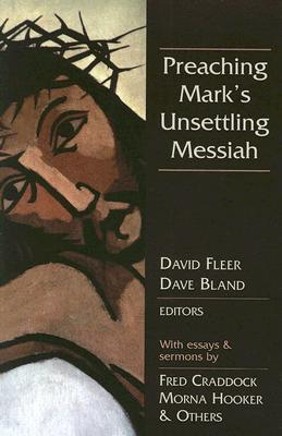 Image for Preaching Mark's Unsettling Messiah