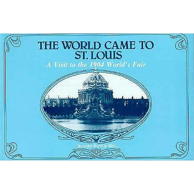 Image for WORLD CAME TO ST.LOUIS