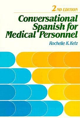 Image for Conversational Spanish for Medical Personnel