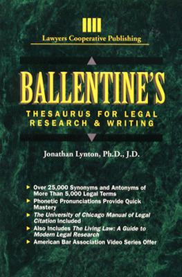 Ballentine's Thesaurus for Legal Research and Writing (Delmar Paralegal), Lynton, Jonathan S.