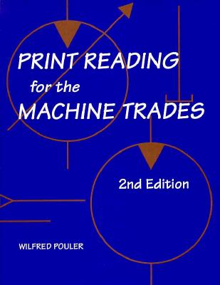 Image for Print Reading For the Machine Trades