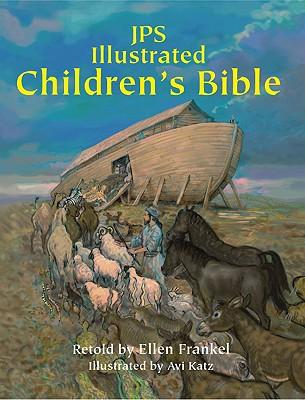 JPS Illustrated Children's Bible, Frankel PhD, Dr. Ellen
