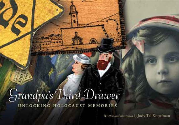 Image for Grandpa's Third Drawer: Unlocking Holocaust Memories