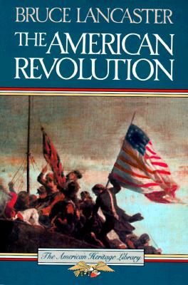 Image for The American Revolution (American Heritage Library)