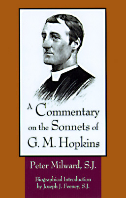 A Commentary on the Sonnets of G.M. Hopkins, PETER MILWARD
