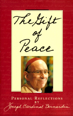 The Gift of Peace: Personal Reflections, Joseph Louis Bernardin