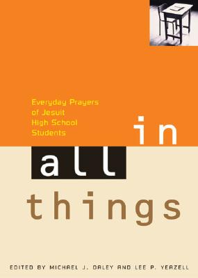 Image for In All Things: Everyday Prayers of Jesuit High School Students