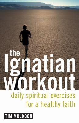 Image for Ignatian Workout: Daily Spiritual Exercises for a Healthy Faith