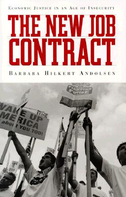 Image for The New Job Contract: Economic Justice in an Age of Insecurity