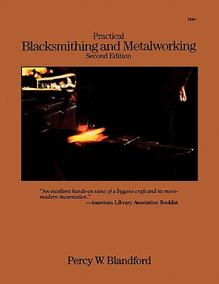 Image for Practical Blacksmithing and Metalworking