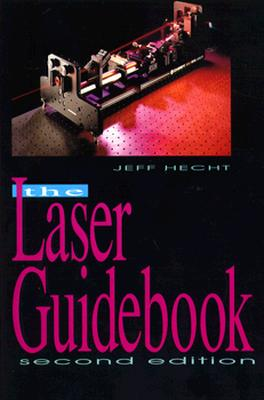 Image for The Laser Guidebook (Optical and Electro-Optical Engineering Series)
