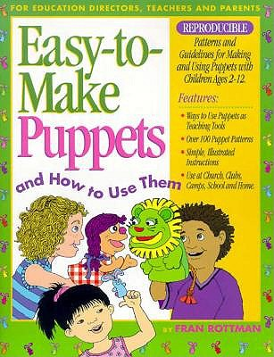 Image for Easy to Make Puppets and How to Use Them