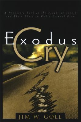 Image for Exodus Cry: Sounding a Prophetic Call to Strategic Prayer for Israel and the Jewish People Worldwide