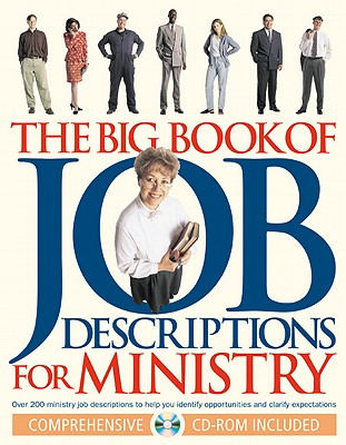 Image for The Big Book of Job Descriptions for Ministry: Identifying Opportunities and Clarifying Expectations for Ministry