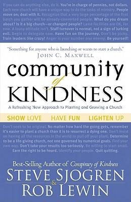 Community of Kindness, Sjogren, Steve;Lewin, Rob